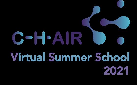 CHAIR Virtual Summer School 2021